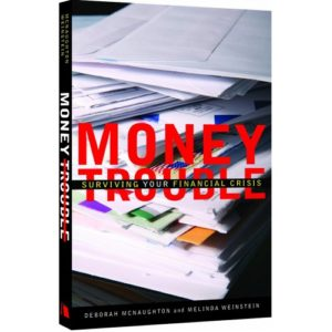 Money Trouble by Deborah McNaughton & Melinda Weinstein