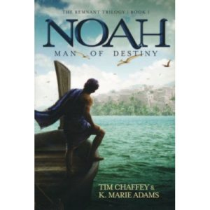 Noah by Tim Chaffey & K. Marie Adams