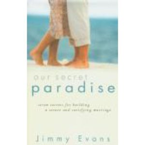 Our Secret Paradise by Jimmy Evans