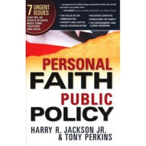 Personal Faith Public Policy by Harry Jackson & Tony Perkins