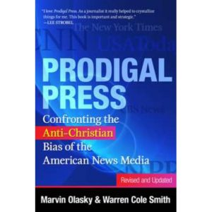 Prodigal Press by Marvin Olasky & Warren Cole Smith
