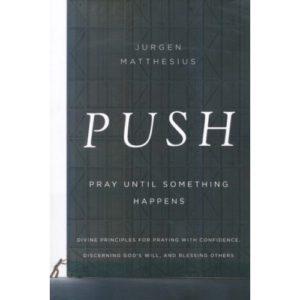 PUSH by Jurgen Matthesius