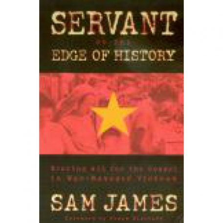 Servant on the Edge of History by Sam James