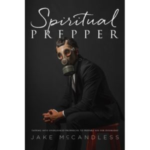 Spiritual Prepper by Jake McCandless