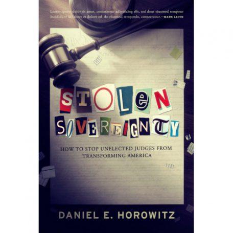 Stolen Sovereignty by Daniel Horowitz