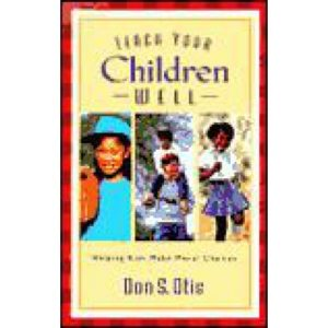 Teach Your Children Well by Don Otis
