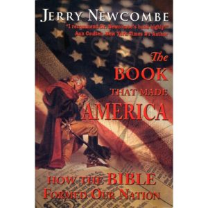 The Book That Made America by Jerry Newcombe