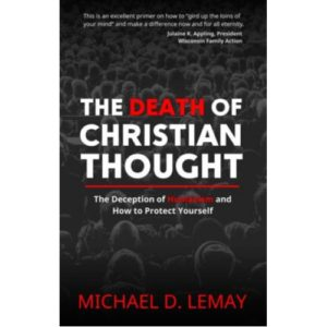 The Death of Christian Thought by Michael LeMay