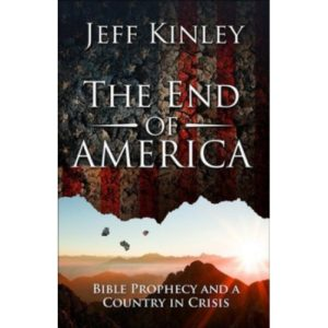 The End of America by Jeff Kinley