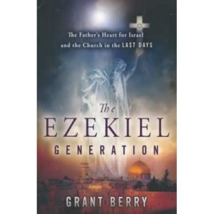 The Ezekiel Generation by Grant Berry