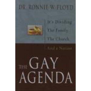 The Gay Agenda by Dr. Ronnie Floyd