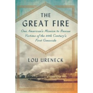 The Great Fire by Lou Ureneck