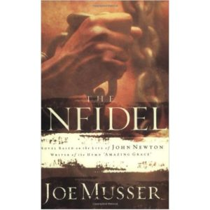 The Infidel by Joe Musser