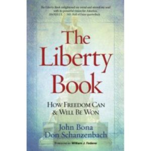 The Liberty Book by John Bona and Dan Schanzenbach