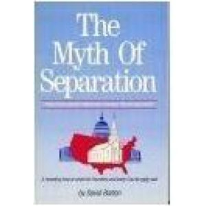 The Myth of Separation (Audio Tape) by David Barton