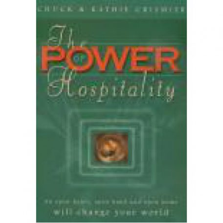The Power of Hospitality by Chuck and Kathie Crismier