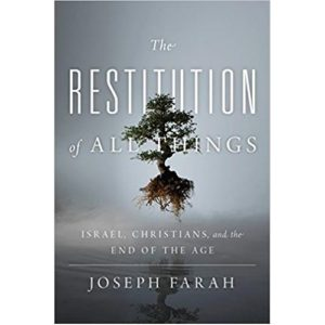 The Restitution of All Things by Joseph Farah
