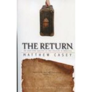 The Return by Matthew Casey
