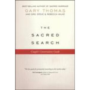 The Sacred Search Couples Conversation Guide by Gary Thomas