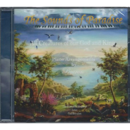 All Creatures of Our God and King: The Sounds of Paradise Vol. 1 by Pauron Wheeler