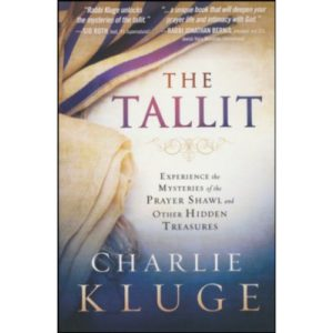 The Tallit by Dr. Charlie Kluge