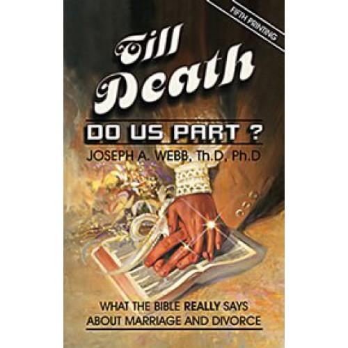 Till Death Do Us Part? DVD Seminar Series by Joseph Webb
