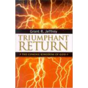 Triumphant Return by Grant Jeffrey