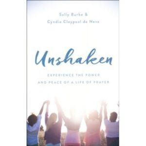 Unshaken by Sally Burke & Cyndie Claypool de Neve