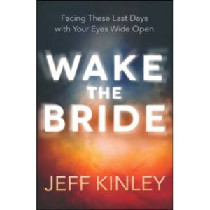 Wake the Bride by Jeff Kinley