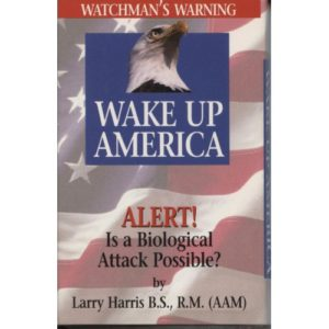 Wake Up America (Audio Tape) by Larry Harris