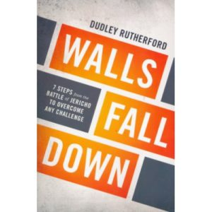Walls Fall Down by Dudley Rutherford