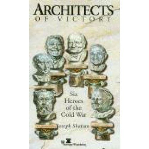 Architects of Victory by Joseph Shattan