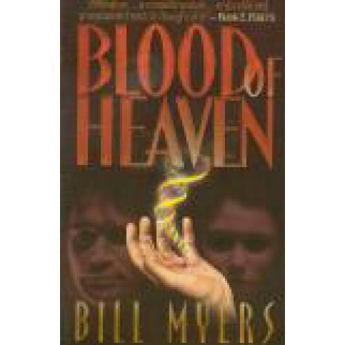 Blood of Heaven by Bill Meyers