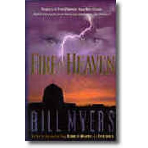 Fire of Heaven by Bill Myers