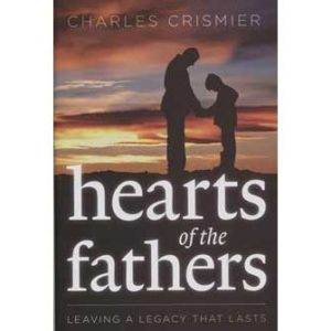 Hearts of the Fathers by Charles Crismier