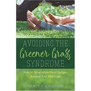 Avoiding the Greener Grass Syndrome by Nancy Anderson