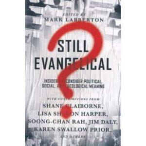 Still Evangelical Edited by Mark Labberton