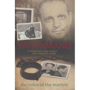 Wurmbrand by Voice of the Martyrs