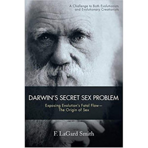 Darwin's Secret Sex Problem by F. LaGard Smith