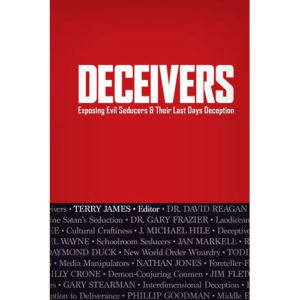Deceivers by Terry James, Editor
