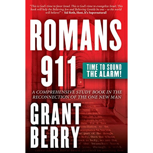 Romans 911 by Grant Berry – Save America