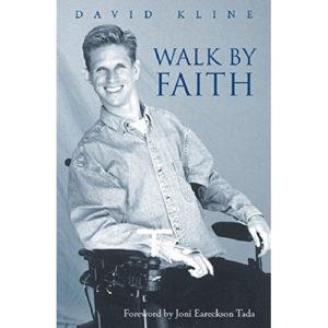 Walk By Faith by David Kline