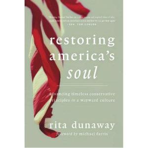 Restoring America's Soul by Rita Dunaway