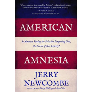 American Amnesia by Jerry Newcombe