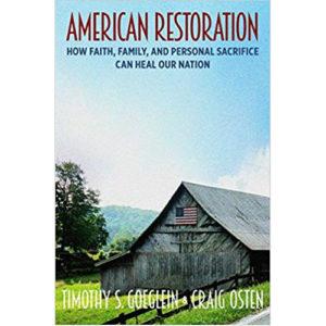 American Restoration by Timothy Goeglein, Craig Osten