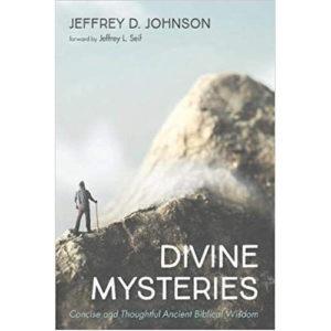 Divine Mysteries by Jeffrey Johnson