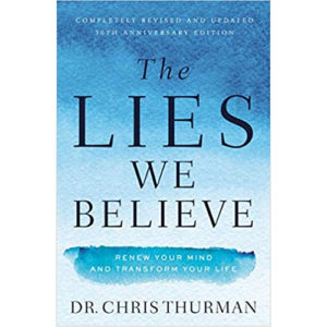 The Lies We Believe & Workbook by Dr. Chris Thurman