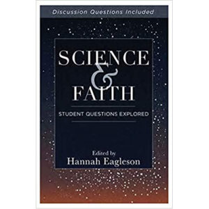 Science and Faith Edited by Hannah Eagleson