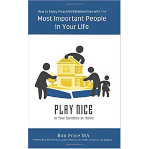 PLAY NICE in Your Sandbox at Home by Ron Price