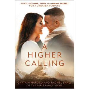 A Higher Calling by Harold Earls IV, Rachel Earls